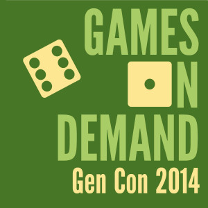 Games on Demand - Gen Con 2014