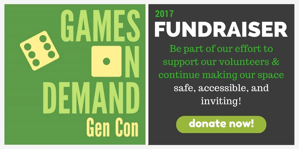Games on Demand Gen Con 2017 Fundraiser Donation Link